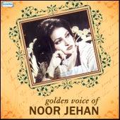 Golden Voice of Noor Jehan by Various Artists