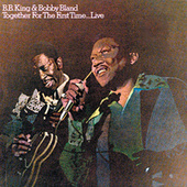 Together For The First Time...Live by Bobby Blue Bland