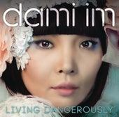Living Dangerously von Dami Im