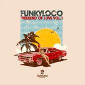 Weekend of Love, Vol. 1 - EP by Various Artists