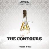 Trust in Me von The Contours