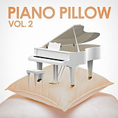 Piano on a Pillow, Vol. 2 (Pure Relaxing Smooth Piano Music for Sleeping, Studying, Working, Driving, Meditating Etc.) de Various Artists