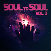 Soul to Soul Music, Vol. 2 de Various Artists