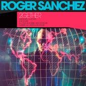 2Gether von Roger Sanchez