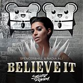 Believe It (Single) by Nadia Ali