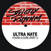 Found a Cure (Pt. I) by Ultra Nate