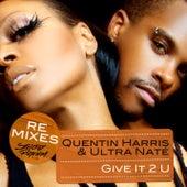 Give It 2 U Remixes by Ultra Nate