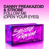 Follow Me (Open Your Eyes) von Strobe