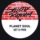 Set U Free de Planet Soul