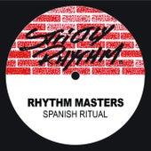 Spanish Ritual von Rhythm Masters