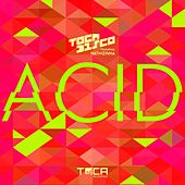 Acid (feat. Nathizinha) von Tocadisco