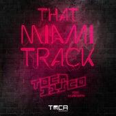 That Miami Track (feat. Julian Smith & Juian Smith) von Tocadisco