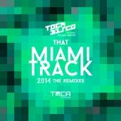 That Miami Track 2014 (feat. Julian Smith) von Tocadisco