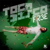 Fr3e by Tocadisco