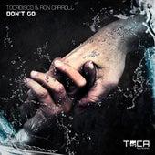 Don't Go von Tocadisco