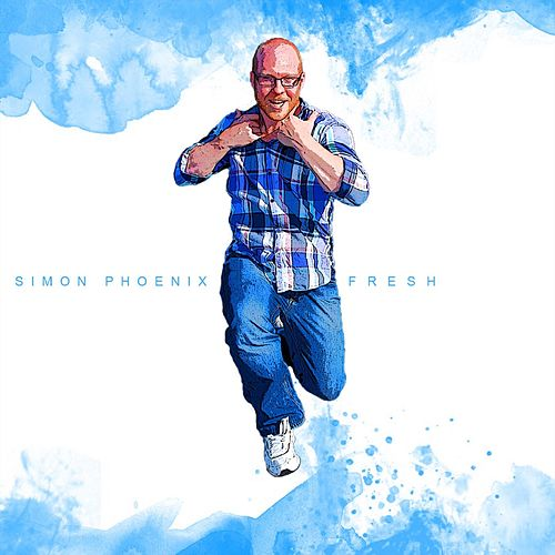 Simon Phoenix - Fresh by Simon Phoenix