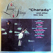 Charade and Other Film Hits by Living Strings