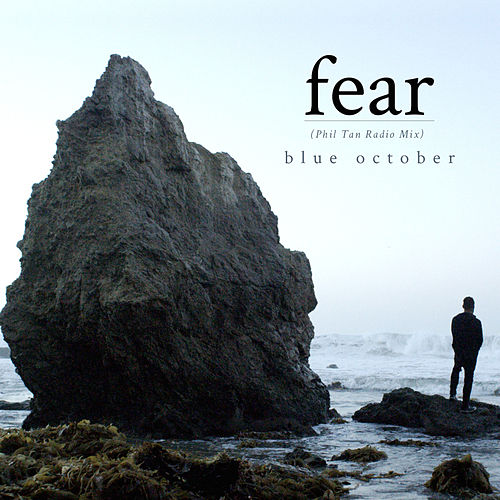 Fear by Blue October