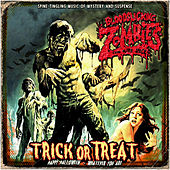Trick or Treat by Bloodsucking Zombies from outer Space
