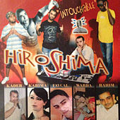 Intouchable by Hiroshima