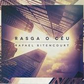 Rasga o Céu by Rafael Bitencourt