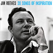 20 Songs of Inspiration by Jim Reeves