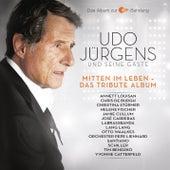 Mitten im Leben - Das Tribute Album by Udo Jürgens