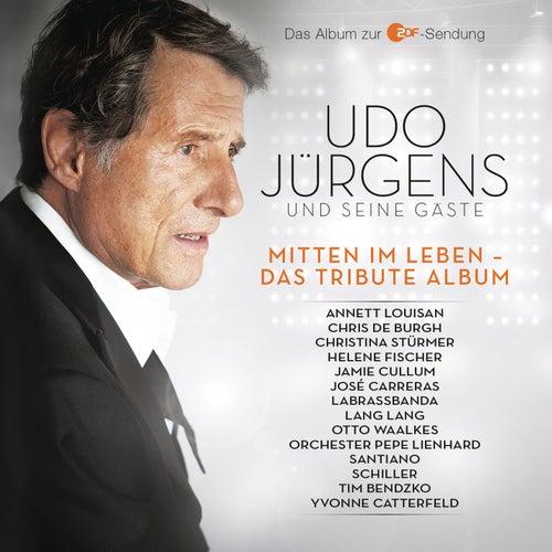 Mitten Im Leben Das Tribute Album Von Various Artists Napster