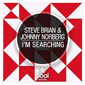 I'm Searching by Steve Brian