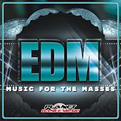 EDM. Music For The Masses - EP by Various Artists