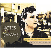 Notes On Canvas by Arturo Stable
