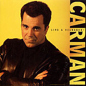 Live & Reloaded! by Carman