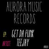 Get Da Funk - Single by Jay Tee