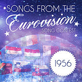 Songs from the Eurovision Song Contest: 1956 von Various Artists