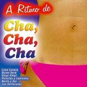 A Ritmo de Cha,Cha,Chá de Various Artists