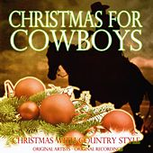 Christmas for Cowboys (Christmas With Country Style) de Various Artists