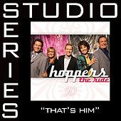 That's Him [Studio Series Performance Track] by Hoppers