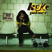 So Uncool de Keke Palmer