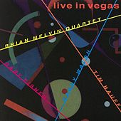 Live In Vegas by Brian Melvin
