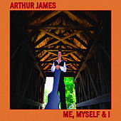 Me, Myself & I de Arthur James