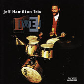 Live! by Jeff Hamilton Trio