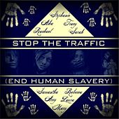 Stop the Traffic (End Human Slavery) van Various Artists
