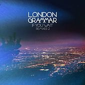 If You Wait (Remixes 2) by London Grammar