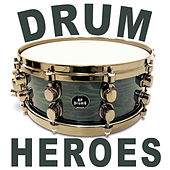 Drum Heroes by Various Artists