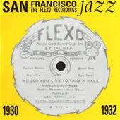 San Francisco Jazz 1930-1932: The Flexo Recordings by Various Artists