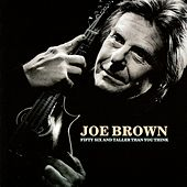 Fifty Six and Taller Than You Think de Joe Brown