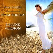 From the Sky (Deluxe Version) by Ryan Farish