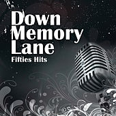 Down Memory Lane: Fifties Hits de Various Artists