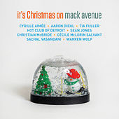 It's Christmas on Mack Avenue de Various Artists