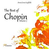 The Best of Chopin, Vol. 7 by Anna Lena Leyfeldt